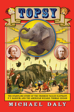 Philadelphia has big role in book's tale of circuses, elephants - Philly.com | P.T. BARNUM | Scoop.it