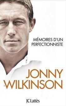 Sir Jonny Wilkinson : « The perfect brand » - Le Figaro | communication | Scoop.it