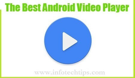 Best Android Video Player For Android Device | Android Games Apk And Apps Store | Scoop.it