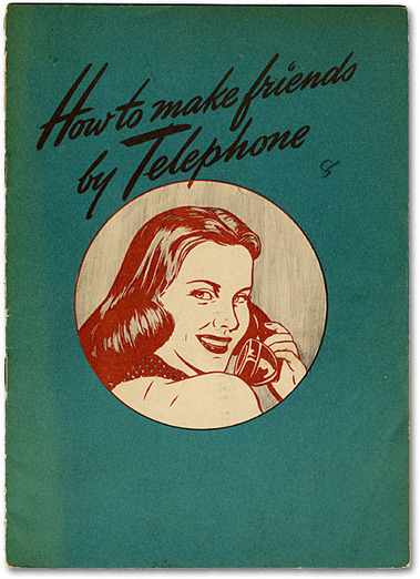 """""""How to Make Friends by Telephone"""" c.1940s 