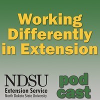 Working Differently in Extension Podcast — NDSU | Working Differently in Extension | Scoop.it