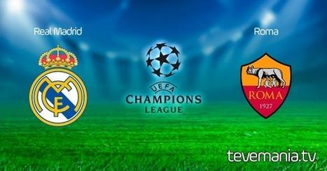 Real Madrid vs Roma en Vivo - UEFA Champions League | Television en Vivo - Futbol en Vivo - TV por Internet | Scoop.it
