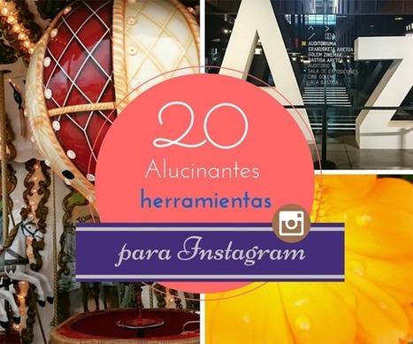 20 Alucinantes herramientas para destacar en Instagram   SEO, SEM, Social Media y Herramientas Google   Scoop.it