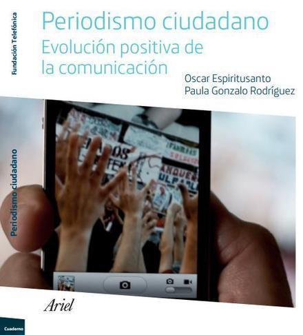 Descarga ebook sobre el periodismo ciudadano en la era digital | El rincón de mferna | RedesSociales22 | Scoop.it