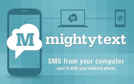 MightyText - Send/Receive SMS Text Messages   ADD-ONS & Extensions   Scoop.it