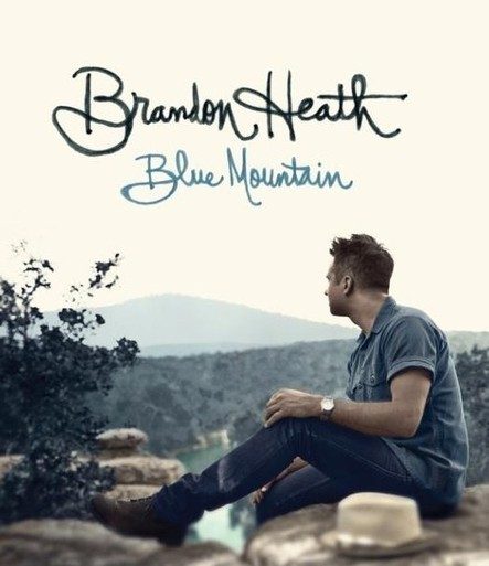 Breathecast :: Brandon Heath's new Project 'Blue Mountain' Coming October 9, 2012 - section_name | Contemporary Christian Music News | Scoop.it
