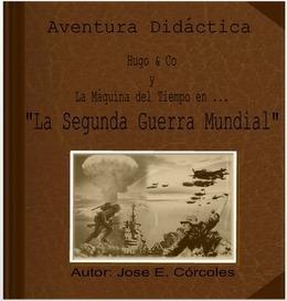 Aventura Didáctica: La Segunda Guerra Mundial   Geografía e Historia   Scoop.it