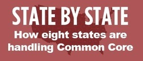 How Eight States are Handling the Common Core | Hechinger Report | BioGirl | Scoop.it