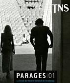 Parages – revue du Théâtre National de Strasbourg consacrée aux auteurs vivants   LittArt   Scoop.it