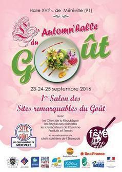 MEREVILLE (91) - Fête de la Gastronomie | Fête de la Gastronomie 23 au 25 sept. 2016 | Scoop.it
