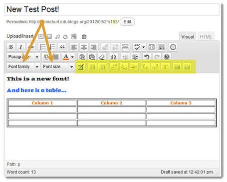 Two New Plugins! Easily Add Fonts and Tables to Your Blog -Edublogs – education blogs for teachers, students and institutions | Educational technology | Scoop.it