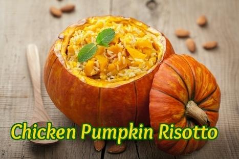 Best Chicken Pumpkin Risotto Recipe   Best Easy Recipes   Scoop.it