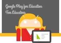 Google Play for Education | Android Developers | Android in Education | Scoop.it