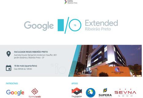 GOOGLE I/O EXTENDED 2016 em Ribeirão Preto | Entrepreneurship, Startups and Social Business | Scoop.it