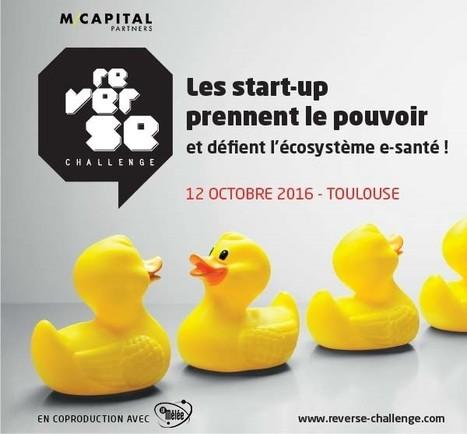 M Capital Partners organise la 2ème édition du Reverse Challenge e-Santé le 12 octobre 2016 à Toulouse | Business | Scoop.it