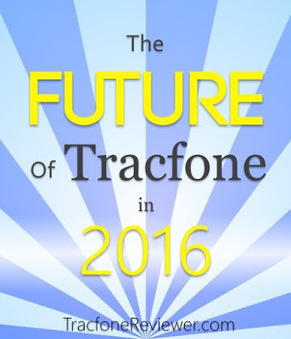 TracfoneReviewer: The Future of Tracfone in 2016   Tracfone Reviews and Promo Codes   Scoop.it