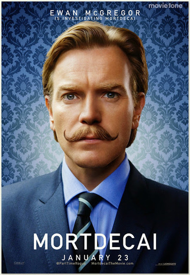 New poster Ewan Mcgregor movie superb MORTDECAI | NLC BY NADINE LAURE CHEVREMONT | Scoop.it