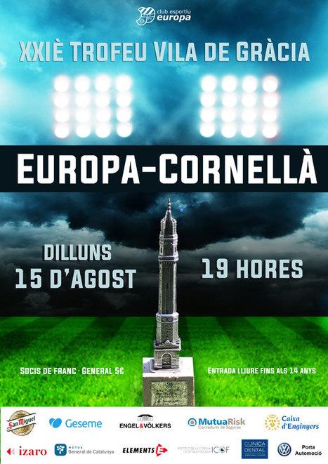 XXIè Trofeu Vila de Gràcia - Europa vs Cornellà | Plaça Lesseps | Scoop.it