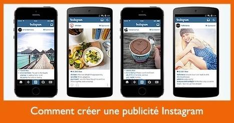 Comment créer une publicité Instagram | Mon Community Management | Scoop.it