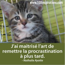 La procrastination est un art | 100 inspirations | 100 inspirations | Scoop.it