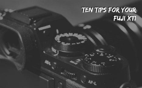 Ten tips for your Fuji XT1 | daveyoungfotografia | Fujifilm X Series APS C sensor camera | Scoop.it