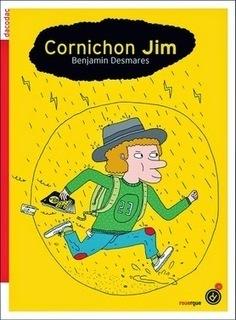 Cornichon Jim / Benjamin Desmares (Rouergue) | Coups de cœurs jeunesse | Scoop.it