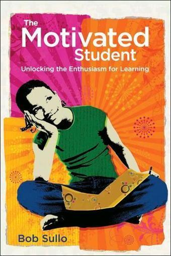 The Motivated Student: Unlocking the Enthusiasm for Learning Free ... | Motivatioin | Scoop.it