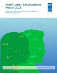 Arab Human Development Report 2016: Youth and the prospects for human development in changing reality | Development Blog Watch | Scoop.it