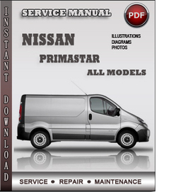 Nissan Primastar Service Repair Manual Download | Info Service Manuals | Nissan Repair Service Manuals | Scoop.it