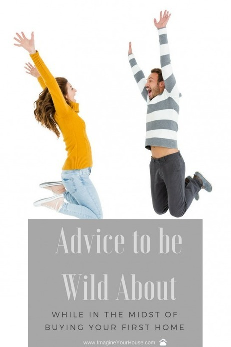 Advice to Be Wild About While in the Midst of Buying Your First Home | Real Estate Clips | Scoop.it