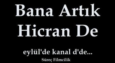 Bana Artık Hicran De'nin İlk Tanıtımı Ne Zaman Yayınlanacak? | Dizi Magazin | Scoop.it