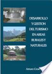 Desarrollo Y Gestión Del Turismo en Áreas Rurales-naturales | Al cuidado de la casa común | Scoop.it
