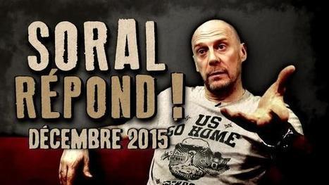 Soral répond ! - L'émission de décembre 2015   ACTUALITÉ   Scoop.it