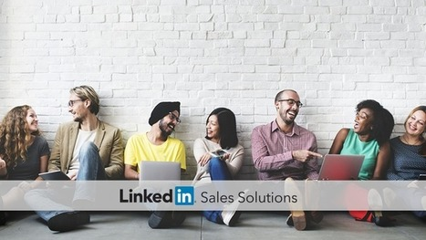 5 Easy Ways to Add Meaningful Connections on LinkedIn | Social Selling:  with a focus on building business relationships online | Scoop.it
