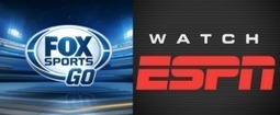 WatchESPN vs. Fox Sports Go: The Future of Streaming Live Sports   Sports and digital   Scoop.it