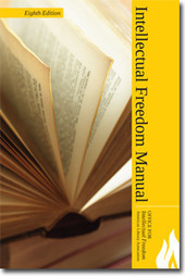 Intellectual Freedom Manual | Intellectual Freedom Manual 8 | Libraries | Scoop.it