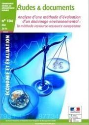 Analyse d'une méthode d'évaluation d'un dommage environnemental - nouveau rapport du CGDD   Economie et biodiversité   Scoop.it