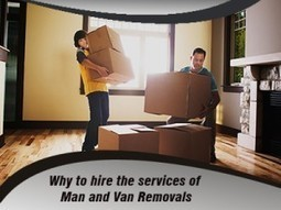 Why to hire the services of Man and Van Removals | Super Man Removals Company | Scoop.it