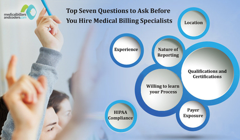 Top Seven Questions to Ask Before You Hire Medical Billing Specialists | Medical Billing and Coding Jobs | Scoop.it