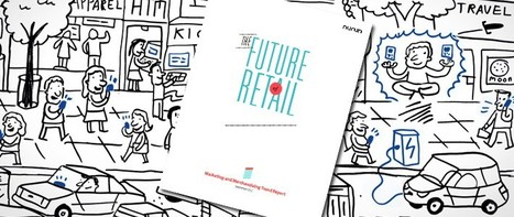 Speed Summary: The Future of Retail in Six Trends (Nurun Report) | telescope | Scoop.it
