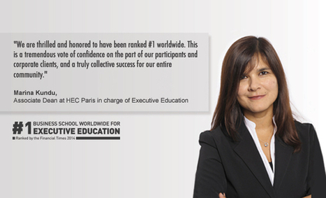 HEC Paris ranked number one in Executive Education for the third tim | Digital Innovation (Marketing, E-learning, new business model) | Scoop.it
