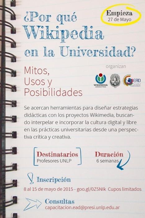 Curso: ¿Por qué Wikipedia en la Universidad? | Educación y TIC | Bibliotecas y Educación Superior | Scoop.it
