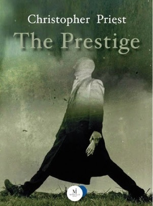 Stories: The Prestige - Christopher Priest | Books | Scoop.it