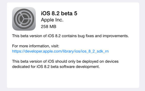 Apple Launches iOS 8.2 Beta 5 To Developers | Mobile Phone News, Reviews & Offers | Scoop.it