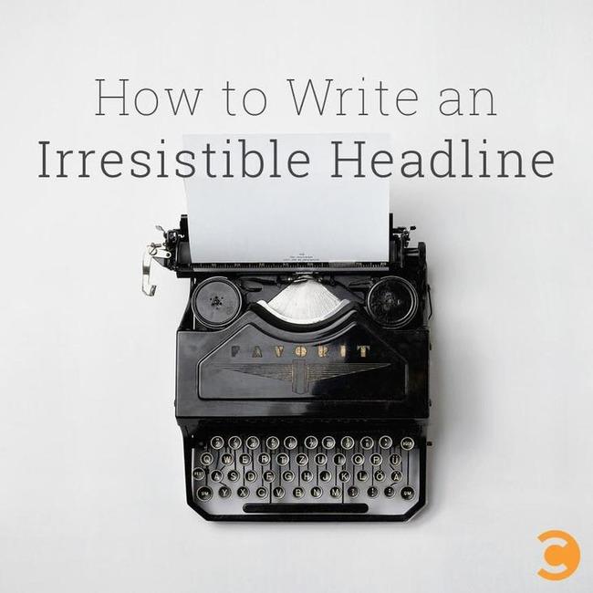 How to Write an Irresistible Headline | Convince and Convert: Social Media Strategy and Content Marketing Strategy | Redacción de contenidos, artículos seleccionados por Eva Sanagustin | Scoop.it
