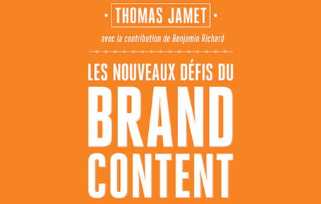 """Les nouveaux défis du Brand Content"" 