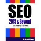 Read Dr. Andy Williams SEO Books and Other Web Optimization Books - SEO Tips and Tools | Search Engine Optimization | Scoop.it