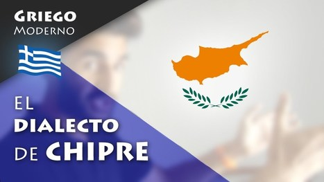 ΤΑ ΚΥΠΡΙΑΚΑ: El dialecto de CHIPRE | GRIEGO MODERNO | EURICLEA | Scoop.it