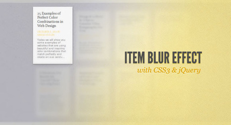 Item Blur Effect with CSS3 and jQuery | Codrops | Design Thoughts | Scoop.it