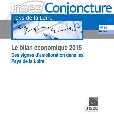 Insee > Bilan économique 2015 des Pays de la Loire | Observer les Pays de la Loire | Scoop.it